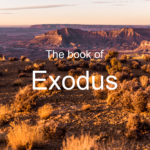 Exodus – Bible Study by Buck Wheeler
