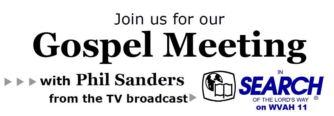 Spring 2019 Gospel Meeting with Phil Sanders